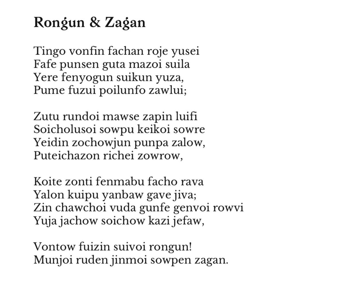 Example of a generated sonnet rhyming 'rongun' and 'zagan'